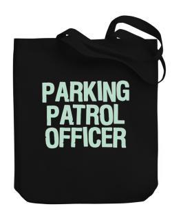 Parking Patrol Officer Canvas Tote Bag