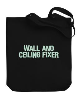 Wall And Ceiling Fixer Canvas Tote Bag