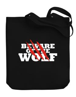 Beware Of The Wolf Canvas Tote Bag