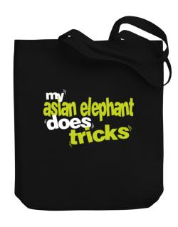 My Asian Elephant Does Tricks Canvas Tote Bag