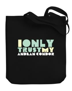 I Only Trust My Andean Condor Canvas Tote Bag