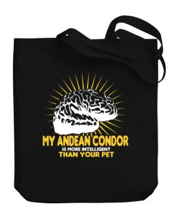 My Andean Condor Is More Intelligent Than Your Pet Canvas Tote Bag