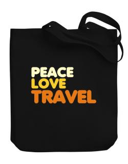 Peace Love Travel Canvas Tote Bag