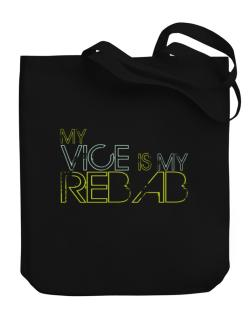 My Vice Is My Rebab Canvas Tote Bag