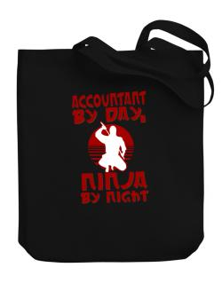 Accountant By Day, Ninja By Night Canvas Tote Bag
