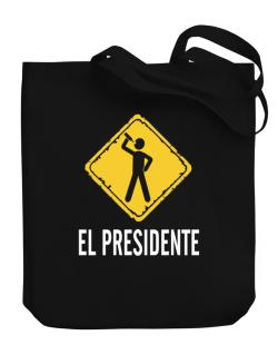 El Presidente Canvas Tote Bag