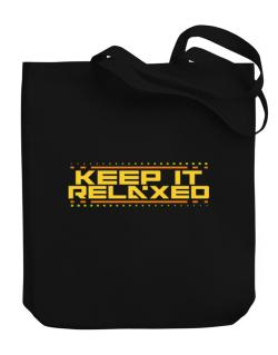 Keep It Relaxed Canvas Tote Bag