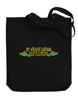 My Andean Condor Waits For Me In Heaven Canvas Tote Bag
