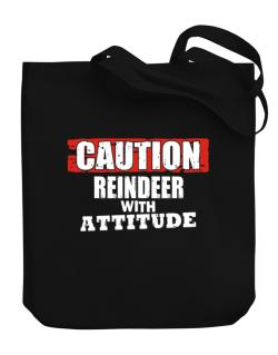 Caution - Reindeer With Attitude Canvas Tote Bag