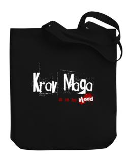 Krav Maga Is In My Blood Canvas Tote Bag