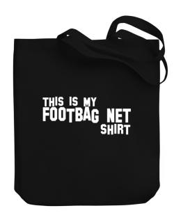 This Is My Footbag Net Shirt Canvas Tote Bag