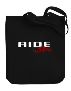 Aide With Attitude Canvas Tote Bag