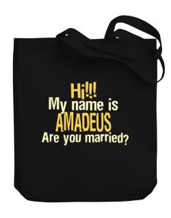 Hi My Name Is Amadeus Are You Married? Canvas Tote Bag