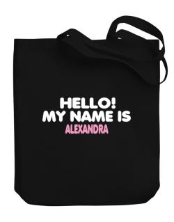 Hello! My Name Is Alexandra Canvas Tote Bag