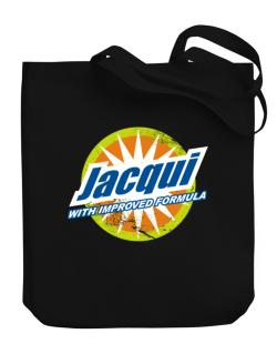 Jacqui - With Improved Formula Canvas Tote Bag