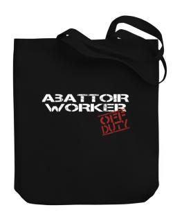 Abattoir Worker - Off Duty Canvas Tote Bag