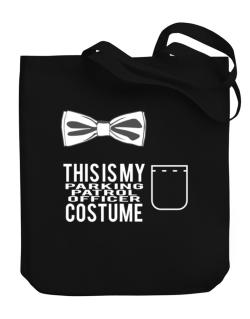this is my Parking Patrol Officer costume Canvas Tote Bag
