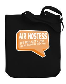 """"""" Air Hostess """"  Adventure with pay Canvas Tote Bag"""