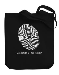 Old English Is My Identity Canvas Tote Bag
