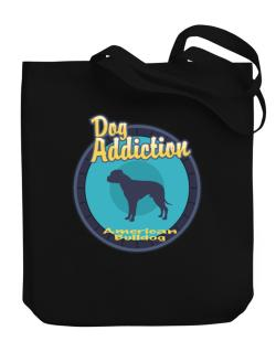 Dog Addiction : American Bulldog Canvas Tote Bag
