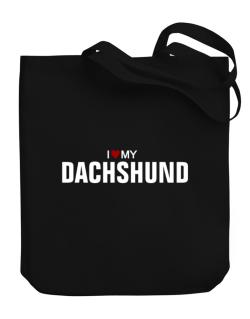 I Love My Dachshund Canvas Tote Bag