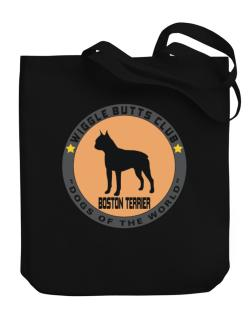 Boston Terrier - Wiggle Butts Club Canvas Tote Bag
