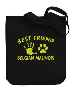 My Best Friend Is My Belgian Malinois Canvas Tote Bag