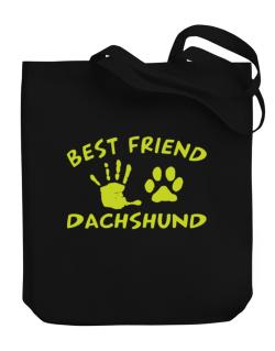 My Best Friend Is My Dachshund Canvas Tote Bag