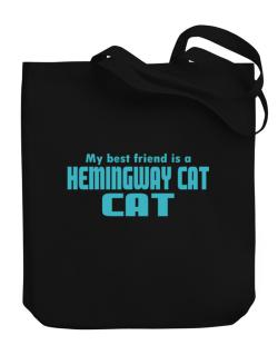 My Best Friend Is A Hemingway Cat Canvas Tote Bag