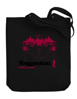 """  Reggaeton plugged into the sound "" Canvas Tote Bag"