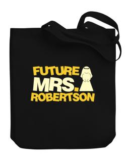 Future Mrs. Robertson Canvas Tote Bag
