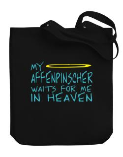 My Affenpinscher Waits For Me In Heaven Canvas Tote Bag