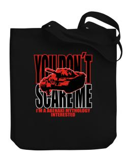 Dont Scare Me Canvas Tote Bag