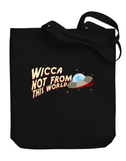 Wicca Not From This World Canvas Tote Bag