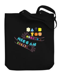 Have You Hugged A Wiccan Today? Canvas Tote Bag