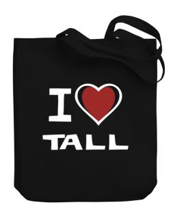I Love Tall Canvas Tote Bag