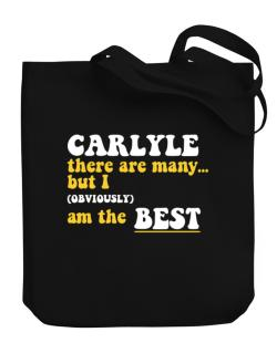 Carlyle There Are Many... But I (obviously) Am The Best Canvas Tote Bag