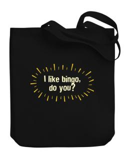 I Like Bingo, Do You? Canvas Tote Bag