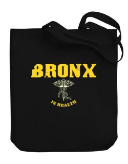 Bronx Is Health Canvas Tote Bag