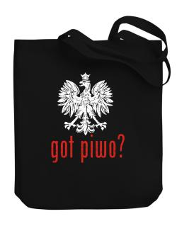 Got Piwo? Canvas Tote Bag