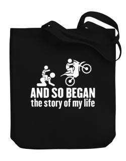 And so began the story of my life motocross Canvas Tote Bag