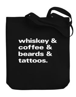 Whiskey coffee beards and tattoos Canvas Tote Bag