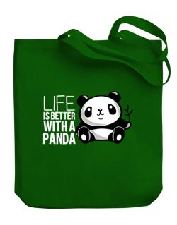 Life is better with a panda Canvas Tote Bag