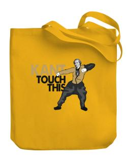 Kant touch this Canvas Tote Bag
