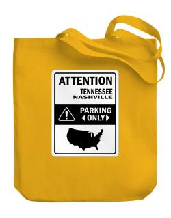 Attention Nashville Parking Only - Map  Canvas Tote Bag