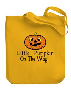 Little Pumpkin On The Way Canvas Tote Bag
