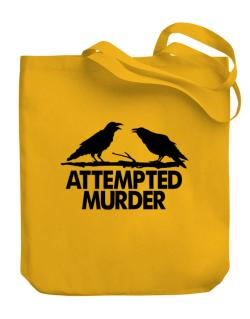 Crows Attempted Murder Canvas Tote Bag