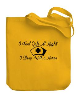 Bolso de I Feel Safe At Night I Sleep With a Nurse