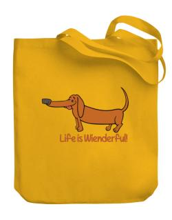 Dachshund life is Wienderful!  Canvas Tote Bag