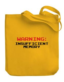 Warning insufficient memory Canvas Tote Bag
